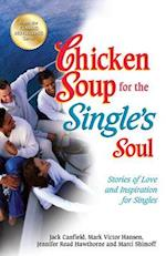 Chicken Soup for the Single's Soul (CHICKEN SOUP FOR THE SOUL)