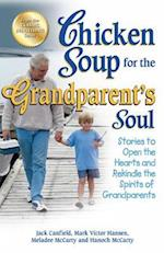 Chicken Soup for the Grandparent's Soul (CHICKEN SOUP FOR THE SOUL)