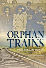 Orphan Trains (Encounter Narrative Nonfiction Stories)
