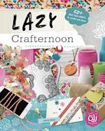 Lazy Crafternoon (Craft It Yourself)