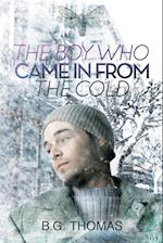 The Boy Who Came in from the Cold af B. G. Thomas
