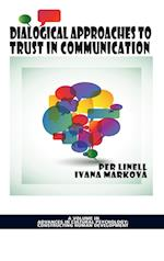 Dialogical Approaches to Trust in Communication af Per Linell