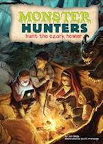 Hunt the Ozark Howler (Monster Hunters)