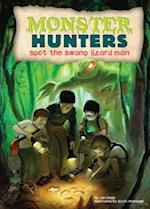 Spot the Swamp Lizard Man (Monster Hunters)
