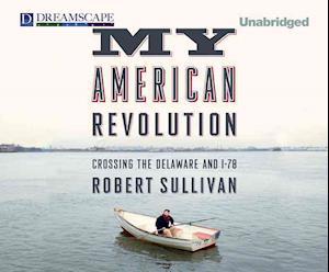 My American Revolution af Robert Sullivan