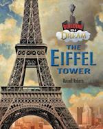 Eiffel Tower (Building on a Dream Kids as Architects and Engineers Set 6)
