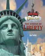 Statue of Liberty (Building on a Dream Kids as Architects and Engineers Set 6)