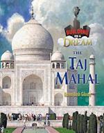 Taj Mahal (Building on a Dream Kids as Architects and Engineers Set 6)