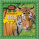 The Animals of Asia (Continent of Creatures 7 Volume Set New 2016)