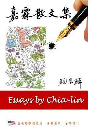 Essays by Chia-Lin af Dr Chia-Lin Pao Tao, Chia-Lin Pao Tao