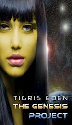 Genesis Project af Tigris Eden