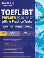 Kaplan TOEFL iBT Premier 2016-2017 With 4 Practice Tests af Kaplan