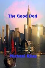 The Good Dad af Michael Riles