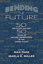 Bending the Future af Max Page