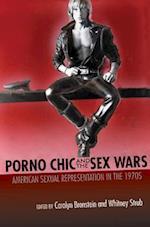 Porno Chic and the Sex Wars