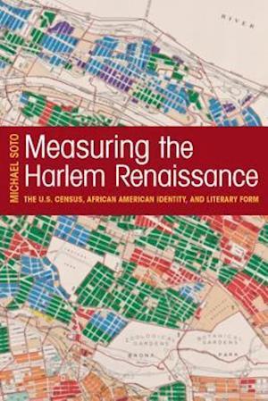 Measuring the Harlem Renaissance af Michael Soto