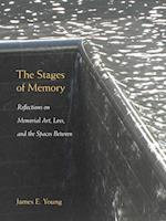 The Stages of Memory (Public History in Historical Perspective)