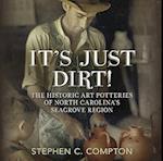 It's Just Dirt! af Stephen C. Compton