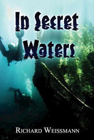 Bog, paperback In Secret Waters af Richard Weissmann