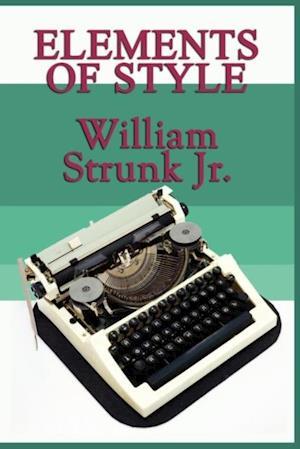 Elements of Style af William Strunk Jr
