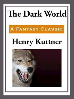 Dark World af Henry Kuttner