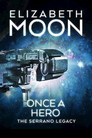 Once a Hero af Elizabeth Moon