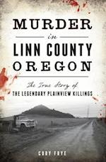 Murder in Linn County, Oregon