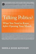 Talking Politics? (Georgetown Shorts)