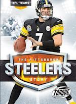 The Pittsburgh Steelers Story (NFL Teams, nr. 32)