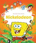 Nickelodeon (Brands We Know)