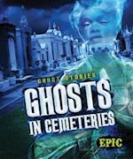 Ghosts in Cemeteries (Ghost Stories, nr. 8)