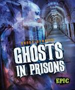 Ghosts in Prisons (Ghost Stories, nr. 8)