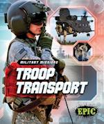 Troop Transport (Military Missions, nr. 8)