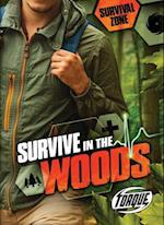 Survive in the Woods (Survival Zone, nr. 8)