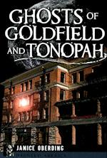 Ghosts of Goldfield and Tonopah af Janice Oberding