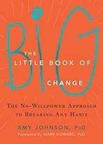 The Little Book of Big Change af Amy Johnson