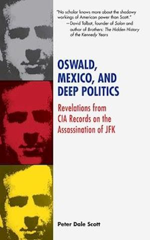 Oswald, Mexico, and Deep Politics af Peter Dale Scott