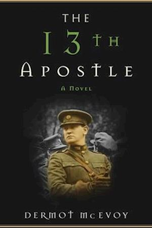 The 13th Apostle af Dermot McEvoy
