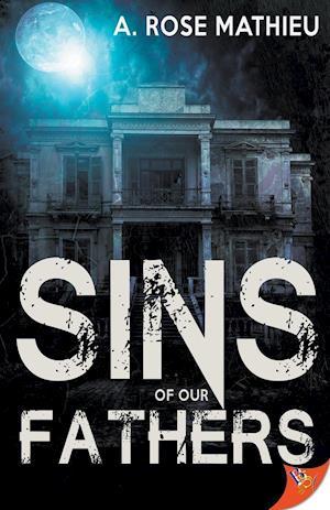 Bog, paperback Sins of Our Fathers af A. Rose Mathieu