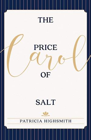 The Price of Salt af Patricia Highsmith