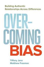 Overcoming Bias af Tiffany Jana