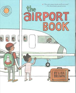 Bog, paperback The Airport Book af Lisa Brown