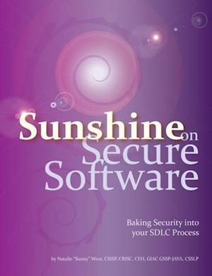 Sunshine on Secure Software af Sunny, Natalie