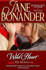 Wild Heart af Jane Bonander