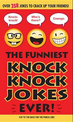The Funniest Knock Knock Jokes Ever af Editors Of Portable Press