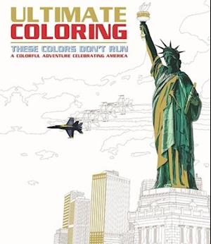 Ultimate Coloring These Colors Don't Run af Editors Of Portable Press