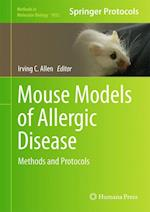 Mouse Models of Allergic Disease af Irving C. Allen