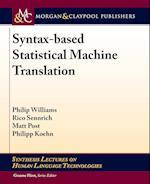 Syntax-Based Statistical Machine Translation