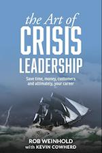 The Art of Crisis Leadership