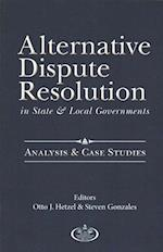 Alternative Dispute Resolution in State and Local Governments